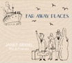 Janet Seidel_Far Away Places.png